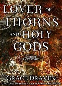Picture of a book: Lover of Thorns and Holy Gods