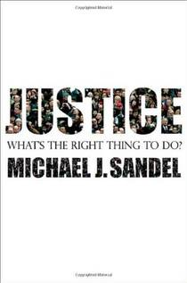 Picture of a book: Justice: What's The Right Thing To Do?