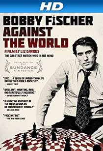 Picture of a movie: Bobby Fischer Against The World