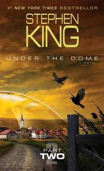 Picture of a book: Under The Dome: Part Two