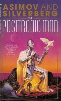 Picture of a book: The Positronic Man