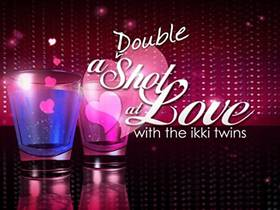 Picture of a TV show: A Double Shot At Love