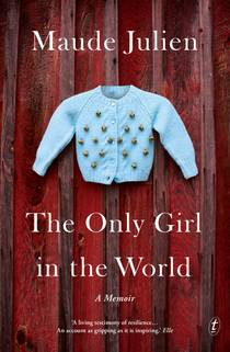 Picture of a book: The Only Girl in the World: A Memoir