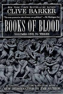 Picture of a book: Books Of Blood: Volumes One To Three