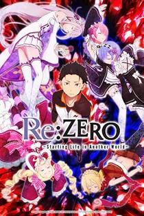 Picture of a TV show: Re: Zero Kara Hajimeru Isekai Seikatsu