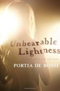 Picture of a book: Unbearable Lightness: A Story Of Loss And Gain