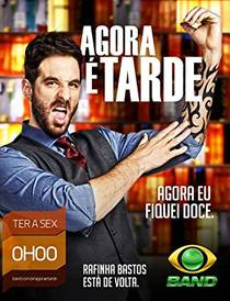 Picture of a TV show: Agora É Tarde