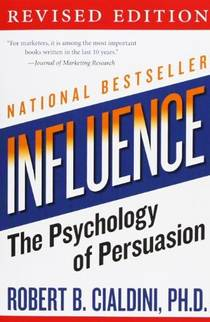Picture of a book: Influence: The Psychology Of Persuasion