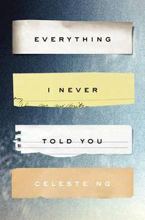 Picture of a book: Everything I Never Told You