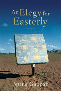 Picture of a book: An Elegy For Easterly: Stories