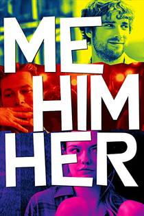 Picture of a movie: Me Him Her