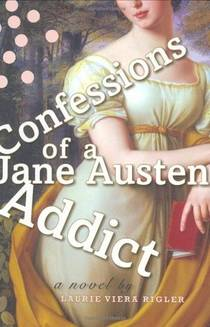 Picture of a book: Confessions Of A Jane Austen Addict