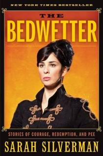 Picture of a book: The Bedwetter: Stories Of Courage, Redemption, And Pee