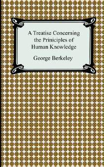 Picture of a book: A Treatise Concerning The Principles Of Human Knowledge