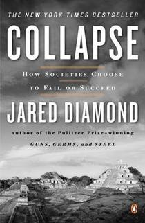 Picture of a book: Collapse: How Societies Choose To Fail Or Succeed