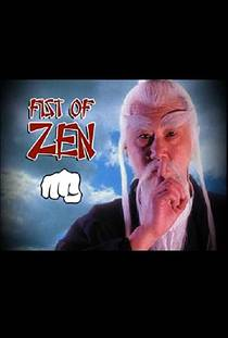 Picture of a TV show: Fist Of Zen