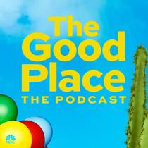 Picture of a podcast: The Good Place: The Podcast