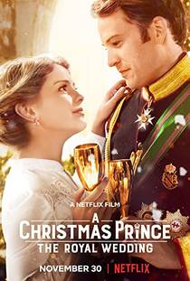 Picture of a movie: A Christmas Prince: The Royal Wedding