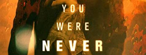 Image of You Were Never Really Here