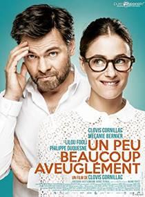 Picture of a movie: Un Peu, Beaucoup, Aveuglément!
