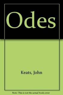 Picture of a book: The Odes of Keats & Their Earliest Known Manuscripts in Facsimile