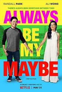 Picture of a movie: Always Be My Maybe