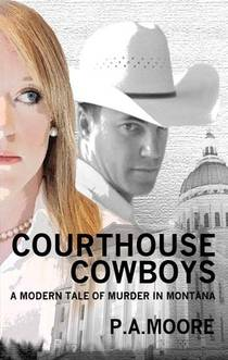 Picture of a book: Courthouse Cowboys-A Modern Tale of Murder in Montana
