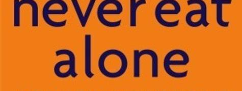 Image of Never Eat Alone: And Other Secrets To Success, One Relationship At A Time