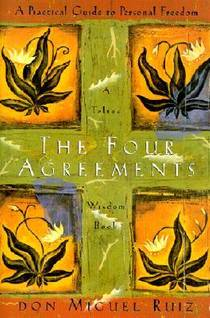 Picture of a book: The Four Agreements: A Practical Guide To Personal Freedom