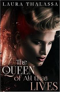 Picture of a book: The Queen Of All That Dies