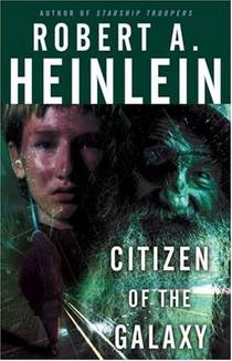 Picture of a book: Citizen Of The Galaxy (heinlein's Juveniles, #11)