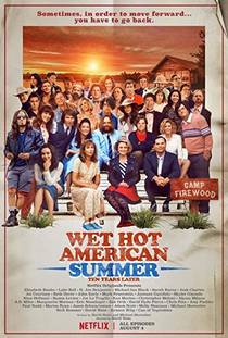 Picture of a TV show: Wet Hot American Summer: Ten Years Later