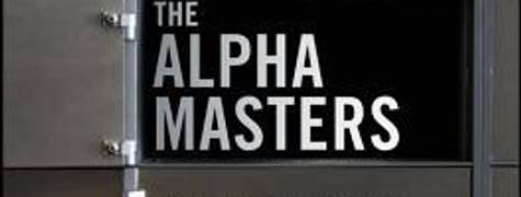Image of The Alpha Masters: Unlocking The Genius Of The World's Top Hedge Funds