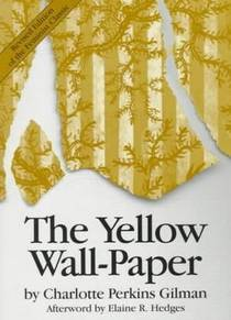 Picture of a book: The Yellow Wall-Paper