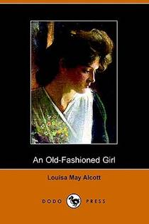 Picture of a book: An Old-Fashioned Girl