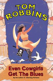 Picture of a book: Even Cowgirls Get The Blues