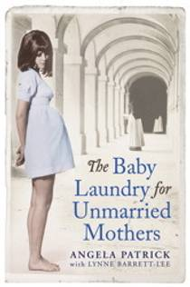 Picture of a book: The Baby Laundry for Unmarried Mothers
