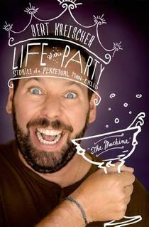 Picture of a book: Life Of The Party: Stories Of A Perpetual Man-Child