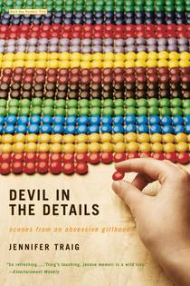 Picture of a book: Devil In The Details: Scenes From An Obsessive Girlhood