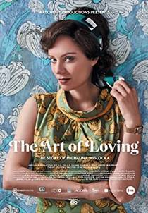Picture of a movie: The Art Of Loving. Story Of Michalina Wislocka