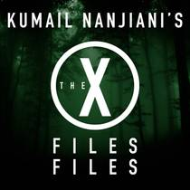 Picture of a podcast: Kumail Nanjiani's The X-Files Files