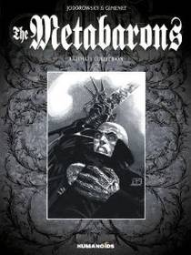 Picture of a book: The Metabarons: Ultimate Collection