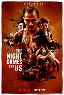 Picture of a movie: The Night Comes For Us