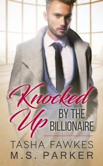 Picture of a book: Knocked Up By the Billionaire