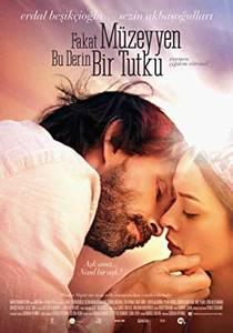 Picture of a movie: Fakat Müzeyyen Bu Derin Bir Tutku