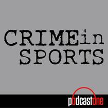 Picture of a podcast: Crime In Sports