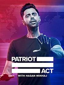 Picture of a TV show: Patriot Act With Hasan Minhaj