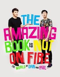 Picture of a book: The Amazing Book Is Not On Fire