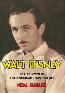 Picture of a book: Walt Disney: The Triumph Of The American Imagination