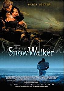 Picture of a movie: The Snow Walker